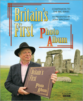 Britain's First Photo Album - companion book to the BBC series