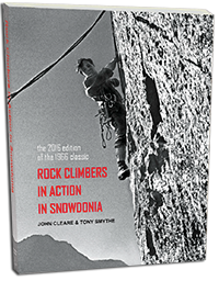 Rock Climbers in Action in Snowdonia, by John Cleare and Tony Smythe